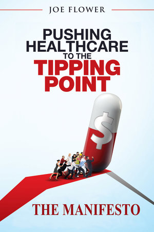 Pushing Healthcare to the Tipping Point Manifesto